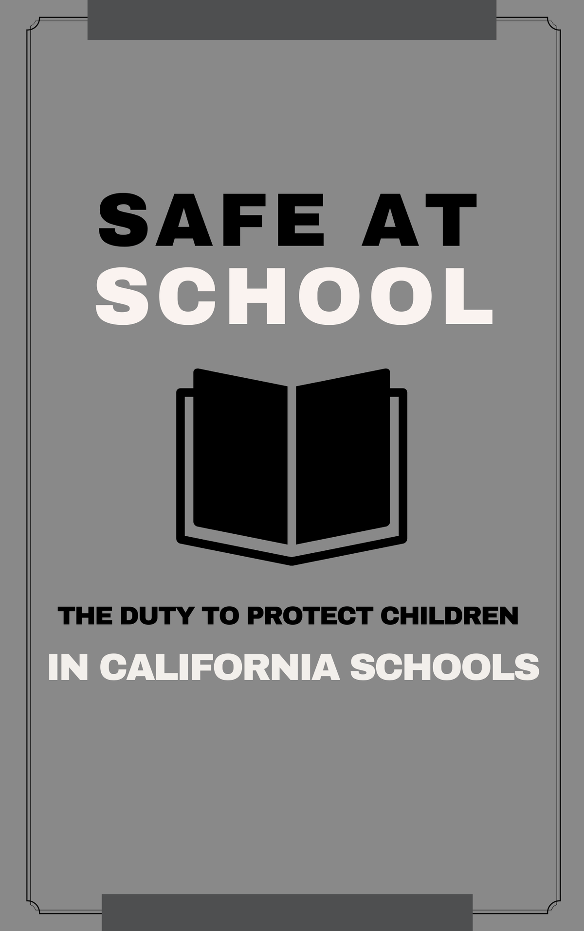 Free Legal Report- Safe at School: The Duty to Protect Our Children in California Schools